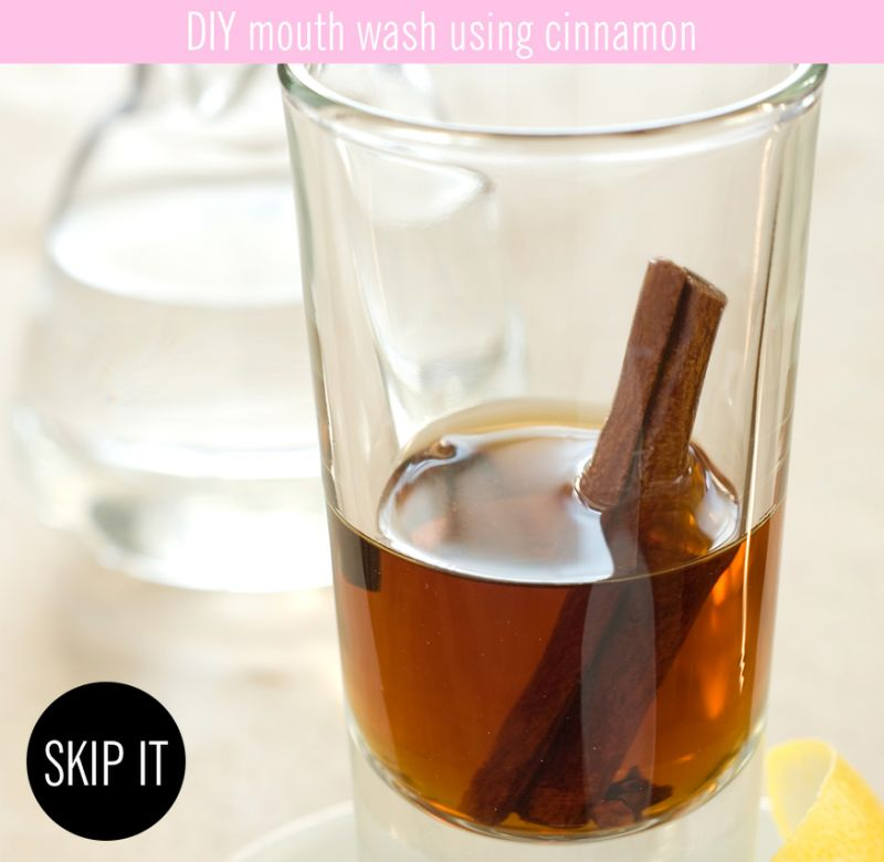 DIY mouth wash using cinnamon